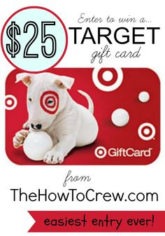 Enter to win a $25 Target Gift Card from TheHowToCrew.com!  Easiest entry ever!