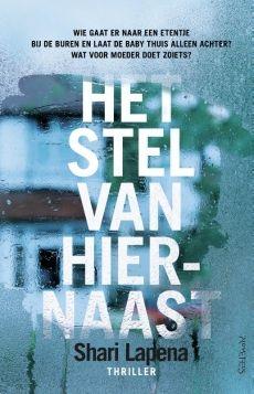 ChantalH's Walhalla der Boeken: Zie Hebban/Crimezone voor: Het stel van hiernaast - Shari Lapena