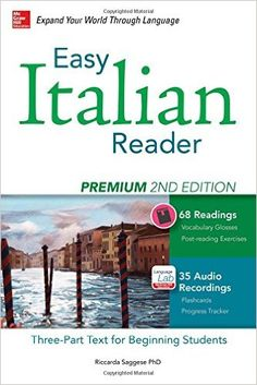 Easy Italian Reader, Premium 2nd Edition: A Three-Part Text for Beginning Students (Easy Reader Series): Amazon.co.uk: Riccarda Saggese: 9780071849838: Books