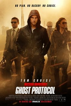 Mission Impossible: Ghost Protocol   Basically one of the best movies ever.