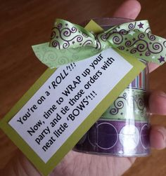 Another idea I had for recognizing team members using something they could USE in their business.  I bought these rolls of ribbon on sale in the Scentsy family store (when they were 1.50 apiece), and added the phrase.  This was for those that were following and met my team challenge for booking parties.  They can use this ribbon for all kinds of promoting their business ideas...it's inexpensive to shop, AND, it didn't cost me much to buy.  I had the other supplies on hand.