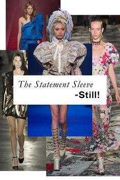 Don't expect the high-volume sleeve to disappear anytime soon (particularly if the number of street style cameos by a certain Gucci varsity sweater are any indication!). A leg-o-mutton silhouette à la Princess Diana sent a powerful message on runways from Marc Jacobs to Marques ' Almeida.