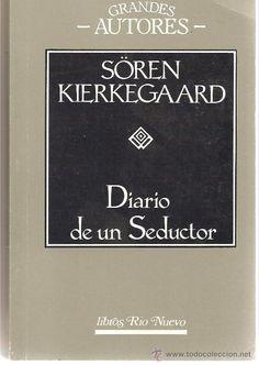 DIARIO DE UN SEDUCTOR - SÖREN KIERKEGAARD