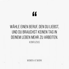 10 inspirierende Zitate zum Thema Erfolg Quote Confucius: Choose a profession that you love, and you do not need to work more in your life every day. Motivacional Quotes, Hindi Quotes, Happy Quotes, Quotations, Funny Quotes, Leadership Quotes, Education Quotes, Success Quotes, Osho