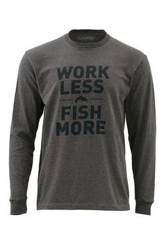 Work Less Fish More Trout LS T - Simms Fishing Products