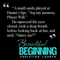 Will proposal to Hannah in Beautiful Beginning Beginning Quotes, Beautiful Series, Book Boyfriends, Film Music Books, My Memory, Romance Novels, His Eyes, Book Series, Book Quotes