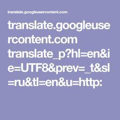 translate.googleusercontent.com translate_p?hl=en&ie=UTF8&prev=_t&sl=ru&tl=en&u=http: