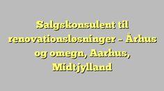 Salgskonsulent til renovationsløsninger - Århus og omegn, Aarhus, Midtjylland