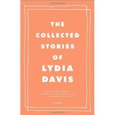 The Collected Stories of Lydia Davis (Hardcover)  http://look.bestcellphoness.com/redirector.php?p=0374270600  0374270600