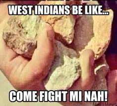 its a standard with all West Indians