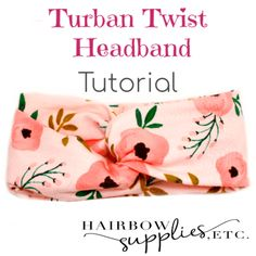 Twisted Turban Headband – Hairbow Supplies, Etc. We've had the best week this week making headbands! We have continued our knit headband series, and this week we are making a twisted turban headband! I love this headband because when you st… Turban Headband Tutorial, Baby Turban Headband, Twist Headband, Headband Pattern, Knitted Headband, Sewing Headbands, Diy Baby Headbands, Stretchy Headbands, Fabric Headbands