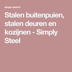Stalen buitenpuien, stalen deuren en kozijnen - Simply Steel