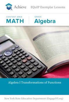 Algebra I - Transformations of Functions - EQuIP Exemplar | Achieve #education #teachers #lessonplan #math #algebra