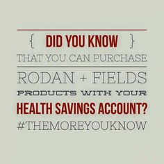 Did you know? Rodan+Fields skincare products can qualify for Flexible Savings Account and Health Savings Account insurance reimbursements since they are clinically-proven with dermatological ingredients. Do your current skincare products qualify? Check with your provider today and I can help you find the best products for your skin!  www.facebook.com/rodanandfieldswithcheryl