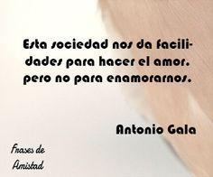 Frases de amor de escritores de Antonio Gala