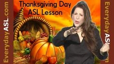 Thanksgiving Day - Sign Language Vocabulary Lesson Sign Language For Kids, American Sign Language, Speech And Language, Asl Videos, Asl Signs, Deaf Culture, Special Education Teacher, Autumn Activities, Vocabulary