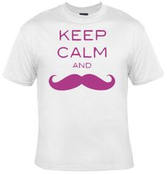 Keep Calm and Mustache TShirt -- FREE SHIPPING