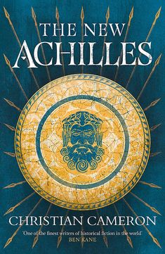 From 'one of the finest historical fiction writers in the world' (Ben Kane) comes a brand new series about the last great hero of ancient Greece Online Library, Achilles, God Of War, Historical Fiction, Military History, The Conjuring, Bestselling Author, Storytelling, In The Heights