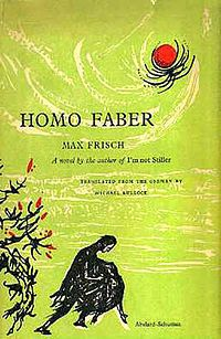 Homo Faber di Max Frisch