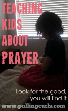 Teaching children about prayer is more than showing them how to do it. It's showing them when they get an answer.