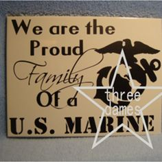 Let YOUR Marine know how proud you are of their commitment to serve.  This 6x8 plaque is available for $14.99.
