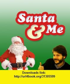SantaAndMe, iphone, ipad, ipod touch, itouch, itunes, appstore, torrent, downloads, rapidshare, megaupload, fileserve