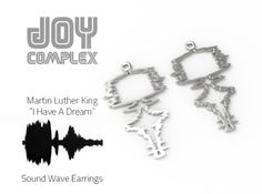 Martin Luther King | Dream Earrings 3d printed Jewelry Earrings