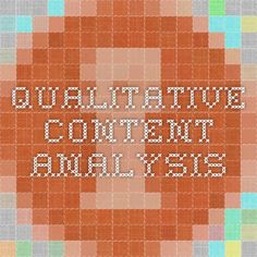 Qualitative content analysis - article describing and detailing the steps of content analysis of qualitative data.