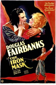 """""""The Iron Mask"""" movie poster  Year: 1929  Cast: Douglas Fairbanks Sr., Nigel de Brulier, Marguerite de la Motte, Ullrich Haupt, William """"Billy"""" Bakewell  Directed By: Allan Dwan     Early swashbuckling extravaganza with a master swordsman defending the French king from a scheme involving substitution by a lookalike. Still fairly exciting, thanks largely to director Dwan's flair. Based on Alexandre Dumas's """"Three Musketeers"""" and """"The Man in the Iron Mask"""" with talking sequences."""
