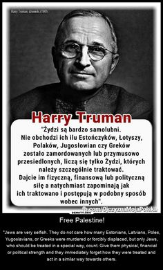 Harry Truman, Poland Facts, Presidents, Meme, Humor, How To Plan, Education, History, Literatura