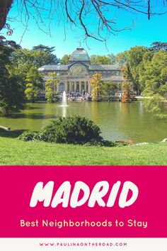Best Neighborhoods in Madrid, Spain | Check out the best places to stay in Madrid including where to eat in Madrid, where to stay in Madrid, what to see in Madrid, things to do in Madrid, transportation in Madrid and Madrid Map. #madrid #spain #tapas #citytrip