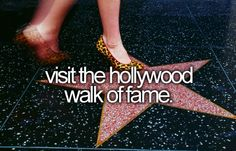 Visit the Hollywood Walk of Fame