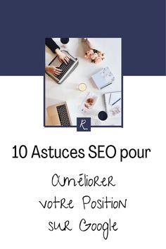 ► 10 astuces seo simples qui vous aideront à remonter votre site ou votre blog dans Google et avoir plus de trafic. Le Web, Copywriting, Google, Seo, Wordpress, Blogging, Business, Instagram, Online Marketing