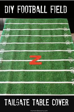 DIY football field table cover - perfect for at-home game watching or taking to a tailgate party! via momendeavors.com #football #tailgate