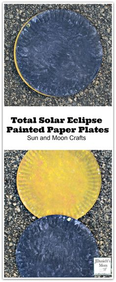 Total Eclipse Painted Paper Plates- Sun and Moon Crafts : This craft can be used to demonstrate how a total solar eclipse happens.