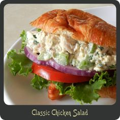 Classic Chicken Salad Recipe - so yummy, made tonight!