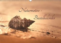Naturmotive - Bastelkalender (Wandkalender 2017 DIN A3 qu... http://www.amazon.de/dp/3664809858/ref=cm_sw_r_pi_dp_CkBqxb1QYHAA3