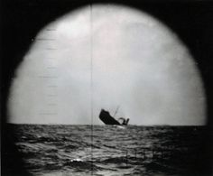 """Periscope View of Sinking Japanese Freighter,"" U. Huge Waves, German Submarines, Time Photo, Press Photo, Coast Guard, Usmc, Vintage Photography, Old Pictures, Ships"