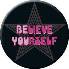 "Magnet (56mm) ""Believe in Yourself"""