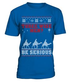 Christmas Sweater For Three Wise Men Fan TShirt  Funny Christmas T-shirt, Best Christmas T-shirt