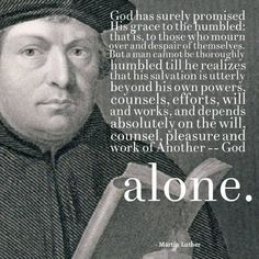 Martin Luther November 1483 – 18 February was a German monk, priest… Christian Life, Christian Quotes, Martin Luther Quotes, Martin Luther Reformation, Great Quotes, Inspirational Quotes, 5 Solas, Prayer Ministry, Protestant Reformation
