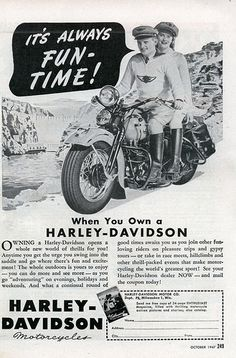Harley Davidson 1947 ad - some things never change! Yeah!!!!