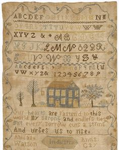 Watson-Gay Sampler, 1811. I have seen several of these made by local (Tennessee) 8-9 year olds in the early 1900s, still framed in their grandchildren's homes. What a wonderful project for a third grader.