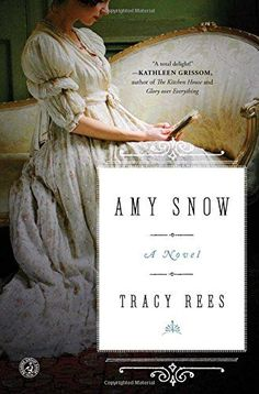 Amy Snow: A Novel by Tracy Rees https://smile.amazon.com/dp/150112837X/ref=cm_sw_r_pi_dp_yRmyxb4E9S28K