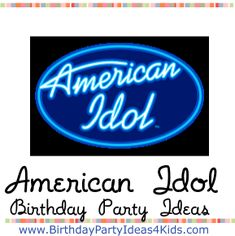 American Idol Birthday Party Theme Ideas Games Activities