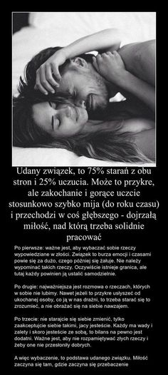 Udany związek, to 75% starań z obu stron i 25% uczucia...Może to przykre, ale zakochanie... Mood Quotes, Life Quotes, Tomorrow Will Be Better, Relationship Rules, Relationships, Romantic Quotes, Powerful Words, Positive Thoughts, Love Life