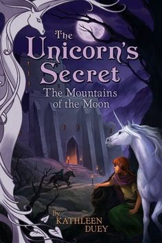 The Mountains of the Moon by Kathleen Duey