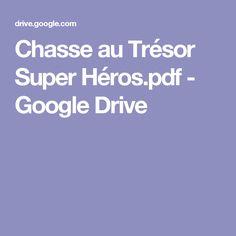 Chasse au Trésor Super Héros.pdf - GoogleDrive