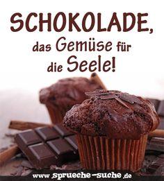 Schokolade, das Gemüse für die Seele!