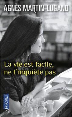 Amazon.fr - La vie est facile, ne t'inquiète pas - Agnès MARTIN-LUGAND - Livres Fantasy Book Series, Fantasy Books To Read, 100 Books To Read, Good Books, Book Qoutes, Movies And Series, Book Review Blogs, Thing 1, Books 2016